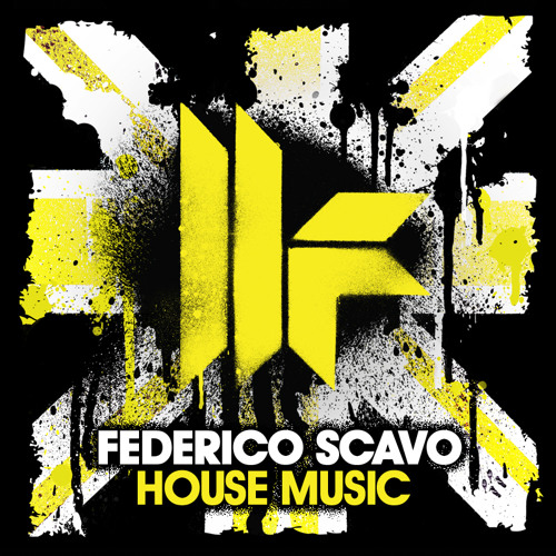 "Federico Scavo ""House Music"" Toolroom records"