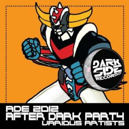 V.A. Ade 2012 After Dark Party [Dark Side Records]