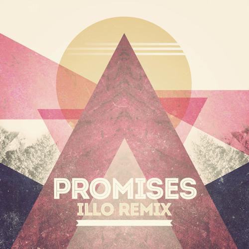 Nero - Promises (Illo Remix)
