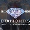 Diamonds (Rihanna Cover) Erick Right