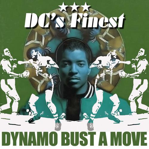 Dynamo Bust a Move (DC's Finest Remix)