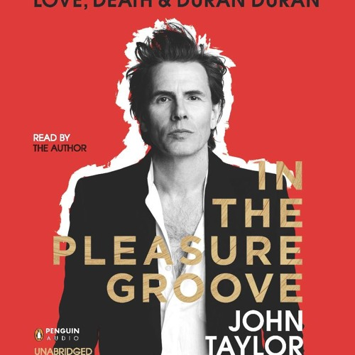 In the Pleasure Groove, written and read by John Taylor