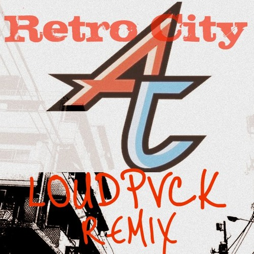 Adventure Club - Retro City (LOUDPVCK Remix)