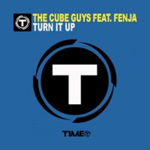 THE CUBE GUYS 'Turn It Up' - Time Records - OUT NOW !
