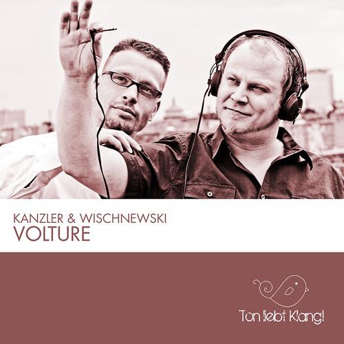 Kanzler & Wischnewski - Volture (Klangwelt3000 Remix)