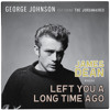 James Dean Woulda Left You A Long Time Ago by George Johnson with The Jordanaires 88.2 wav