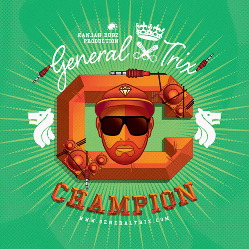 General Trix - Champion [ NEW SINGLE ]