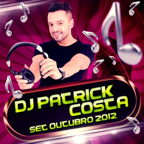 Dj Patrick Costa - Outubro 2012
