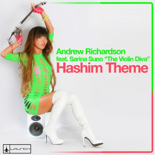 A. Richardson Featuring Sarina Suno The Violin Diva - Hashim's Theme (Pashaa's Funky Mix)[ OUT NOW ]