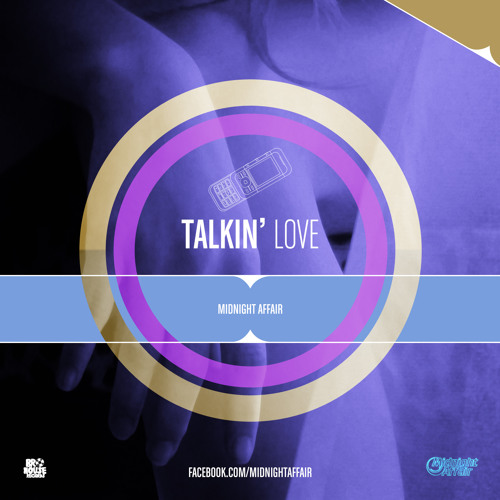 Talkin Love [Studio] - Midnight Affair