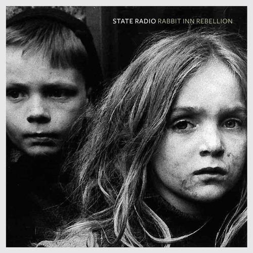 "State Radio - ""The Bridge is Burning"""