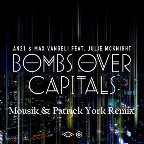AN21, Max Vangeli - Bombs Over Capitals (Innovation Remix)