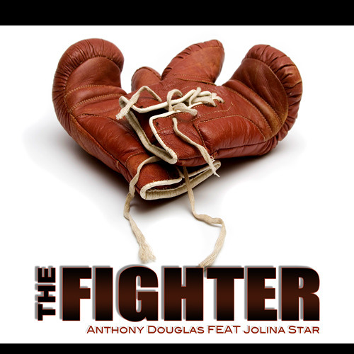 Anthony Douglas Feat Jolina Star, The Fighter