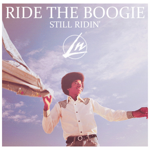 Ride The Boogie ( Still Ridin ')