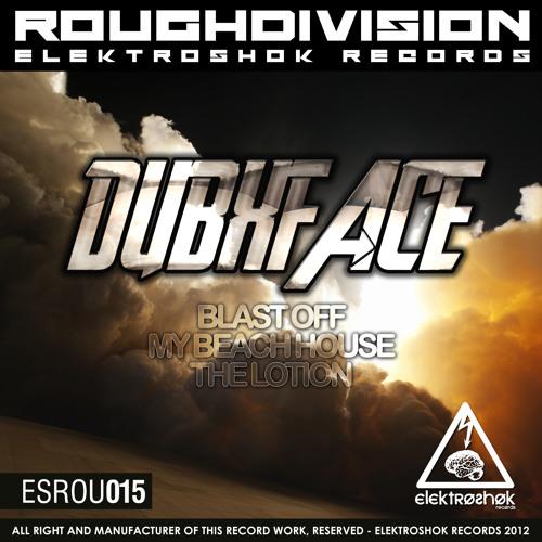 [ESROU015] Dubaxface - Blast Off - CUT