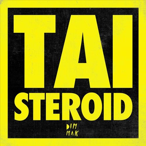 TAI - Steroid (Modek Remix)