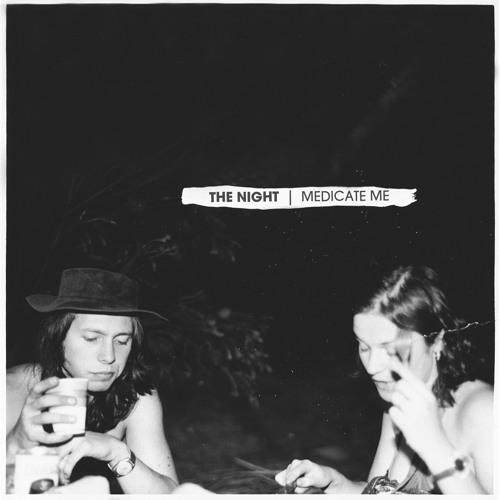 the night - Medicate Me