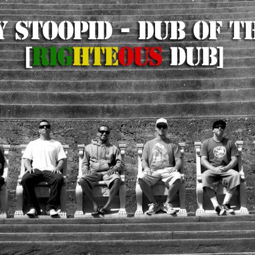 Slightly Stoopid - Dub of the World [Righteous Dub]