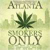 Atlanta Smokers Only (Produced by TrakkSounds and Cory Mo)