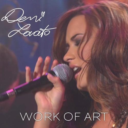 Demi Lovato - Work of Art