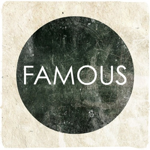 Who I Know - Famous