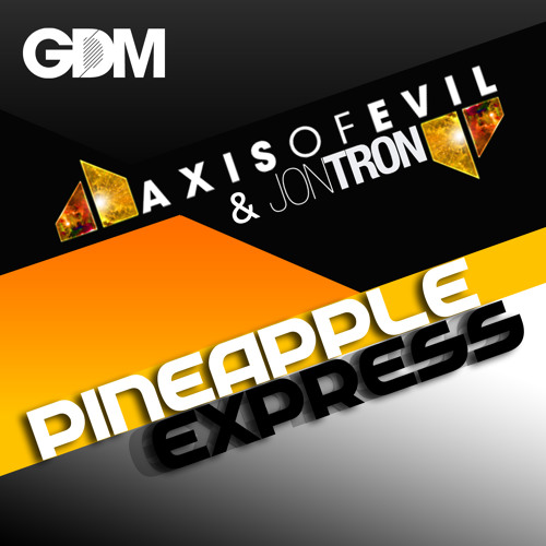 Jontron and Axis of Evil - Pineapple Express (Joman Remix) Preview