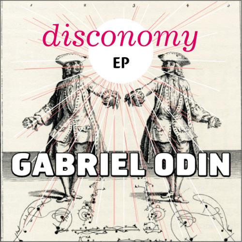 Gabriel Odin - Disconomy (Gabriel Odin Original mix)