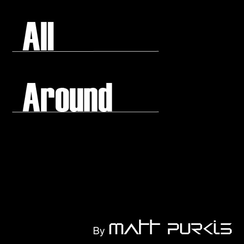 All Around (Original Mix)...Download now for FREE!!!!!!