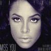 Download Aaliyah - Miss You (Bear Blu Refix)