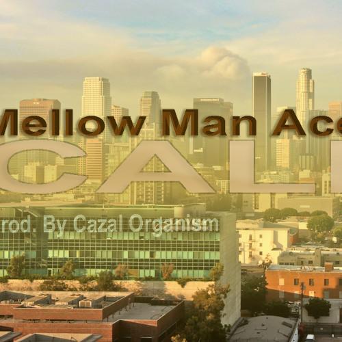 """Mellow Man Ace - """"Cali"""" (Prod. By Cazal Organism) #ZZYZZX"""