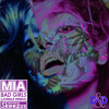 MIA - Bad Girls [JUNGLE REMIX]
