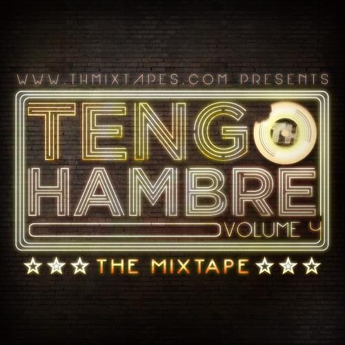 TENGO HAMBRE VOL 4 INTRO (WWW.THMIXTAPES.COM) FREE DOWNLOAD