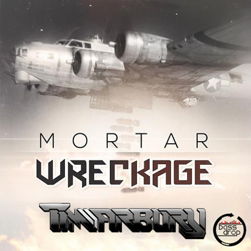 Mortar - Wreckage (TIMarbury Remix) [CLIP]