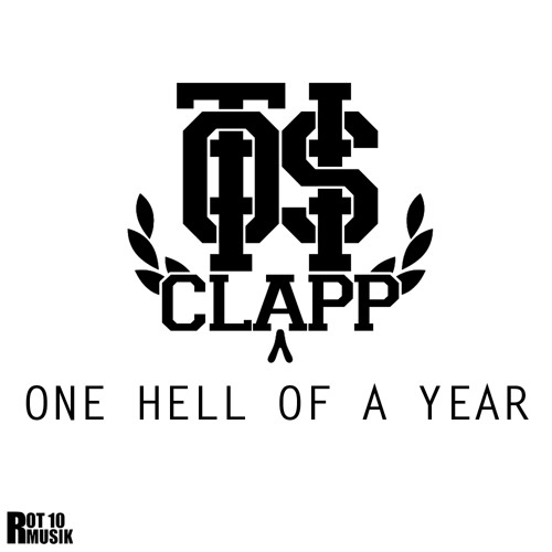 OTiS CLaPP - One Hell Of A Year