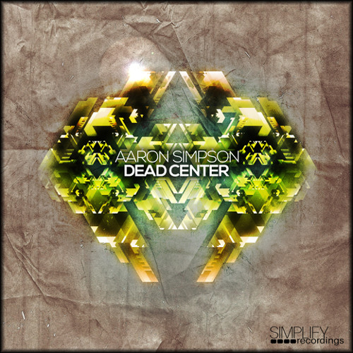 Dead Center - mixed by Aaron Simpson (GO TO AARONSIMPSON.COM FOR ALL MIX DOWNLOADS)