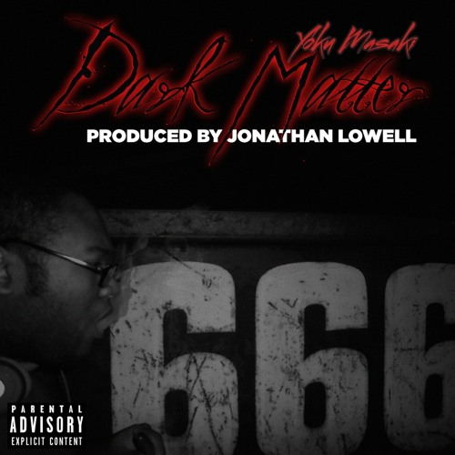 Dark Matter (Produced By Jonathan Lowell)