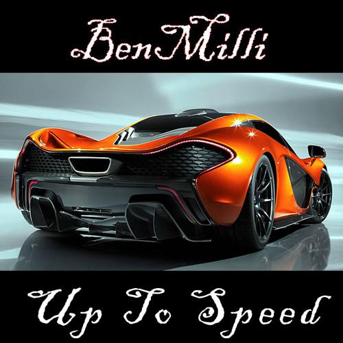 BenMilli - Up To Speed