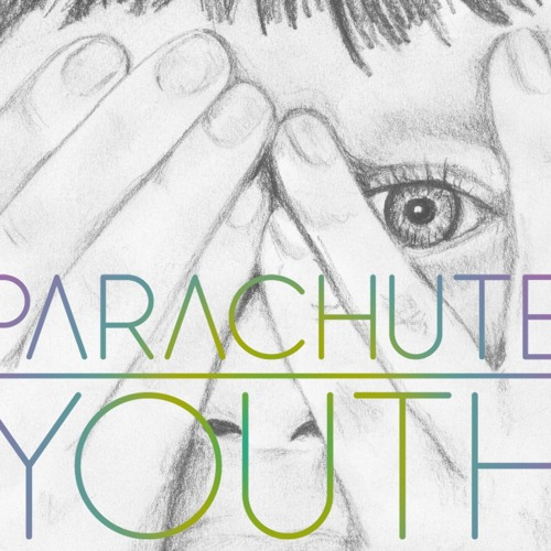 "Parachute Youth ""Count To Ten"""