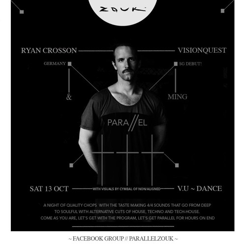 Ryan Crosson Live at Parallel, Velvet Underground Dance, 13 Oct 2012
