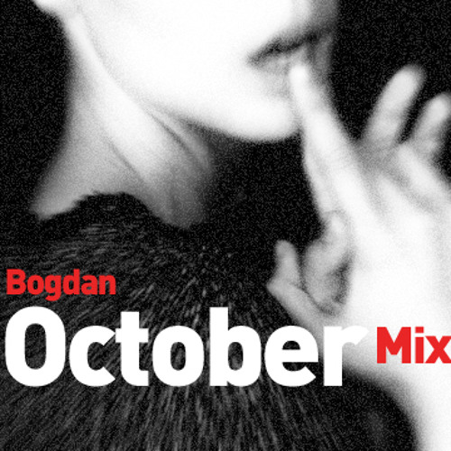 Bogdan - October Mix 2012