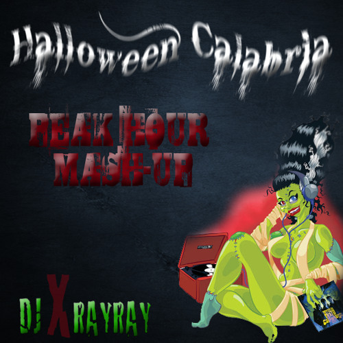 Halloween Calabria - DJxRayRay (Peak Hour Mash-up)