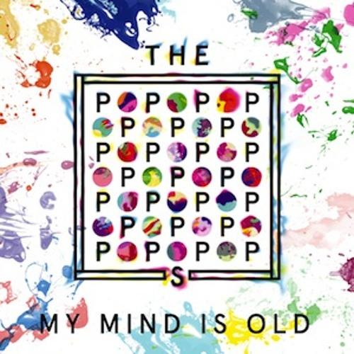The Popopopops - My Mind Is Old (Pink Hôtel Remix)