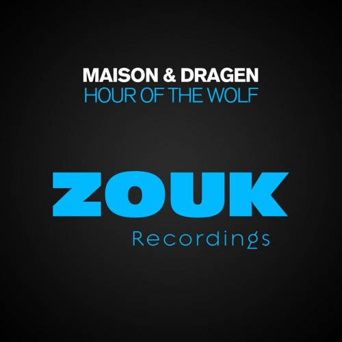 Maison & Dragen - Hour Of The Wolf (Original Mix) [Ballroom 2012 Anthem] PREVIEW