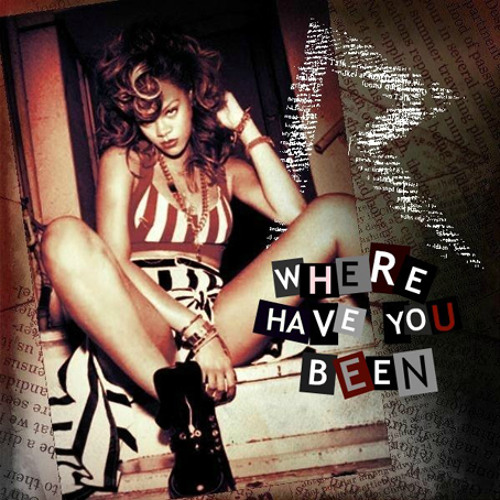 Rihanna - Where Have You Been (Aden M & Steve.N Remix) [[[FREE DOWNLOAD]]]
