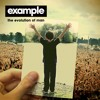 Example - 'The Evolution Of Man' (Album Preview) (Out 19.11.12)