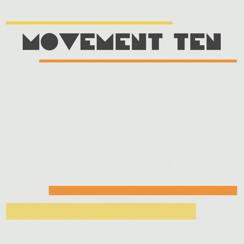Movement Ten (album clips)