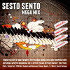 Sesto Sento - Mega Mix [FREE DOWNLOAD]