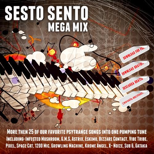 Sesto Sento - Mega Mix [FREE DOWNLOAD]