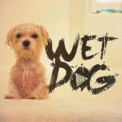 Wet Dog Ep - Teaser