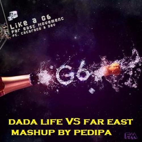 Far east movement VS Dada life - arrive G6(pedram parsa mashup)